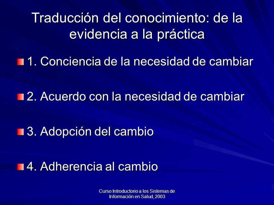 Traducción del conocimiento: de la evidencia a la práctica