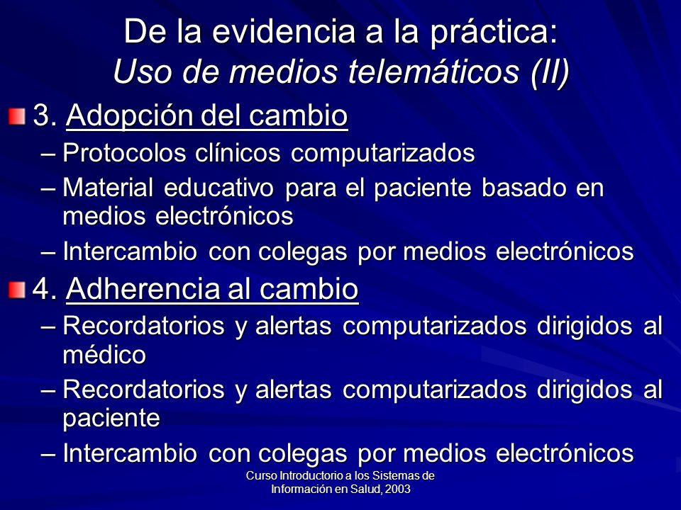 De la evidencia a la práctica: Uso de medios telemáticos (II)