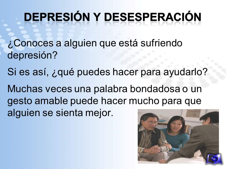 ¿Conoces a alguien que está sufriendo depresión