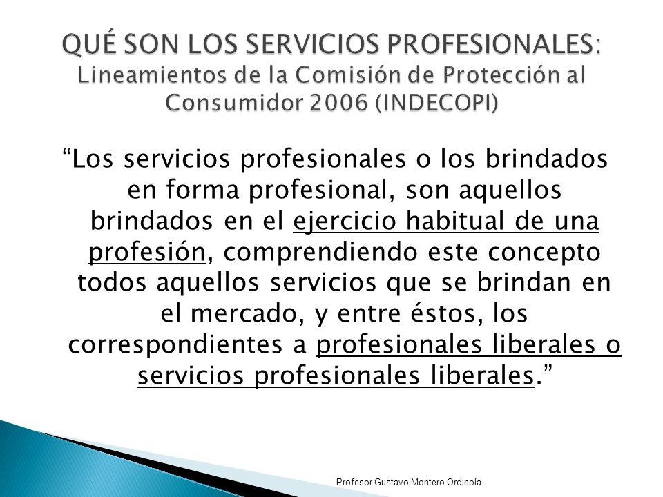 QUÉ SON LOS SERVICIOS PROFESIONALES: Lineamientos de la Comisión de Protección al Consumidor 2006 (INDECOPI)