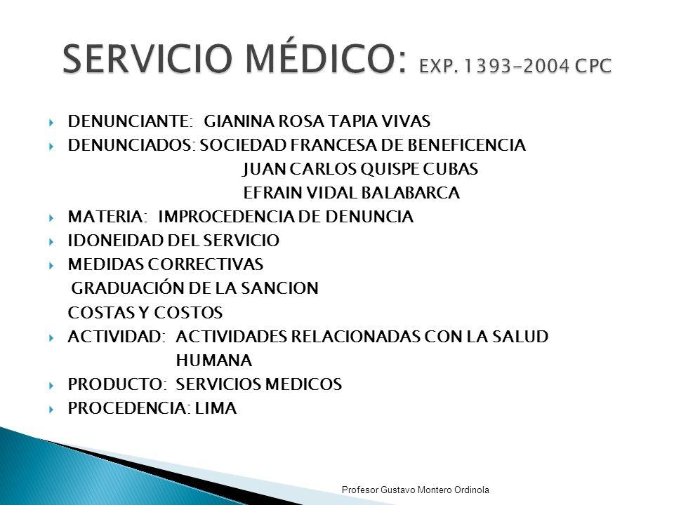 SERVICIO MÉDICO: EXP. 1393-2004 CPC