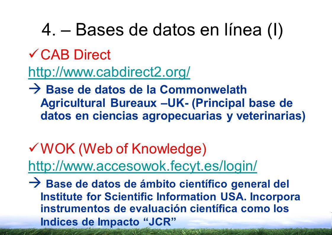 4. – Bases de datos en línea (I)