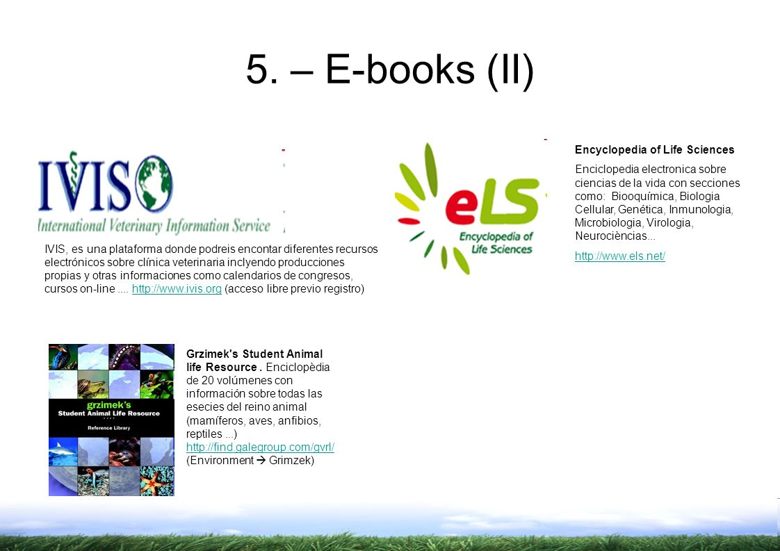 5. – E-books (II) Encyclopedia of Life Sciences