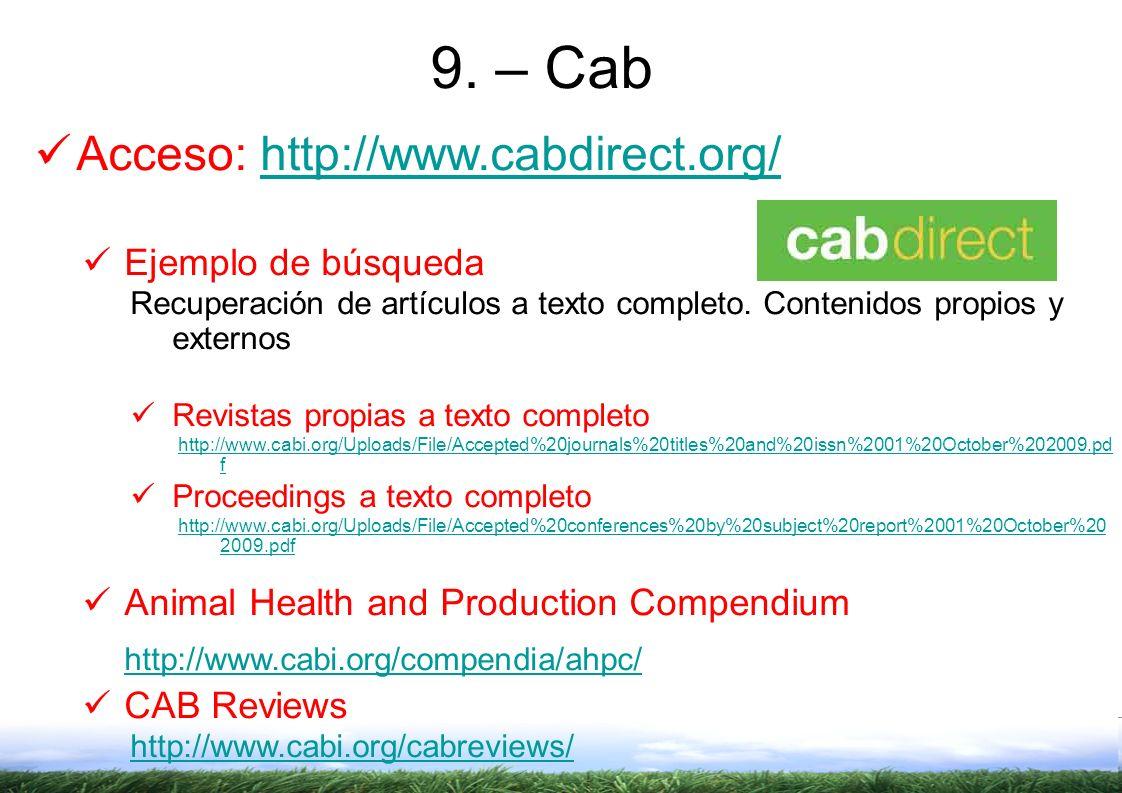 9. – Cab Acceso: http://www.cabdirect.org/ Ejemplo de búsqueda