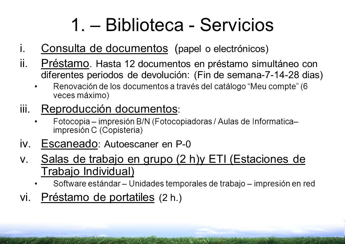 1. – Biblioteca - Servicios