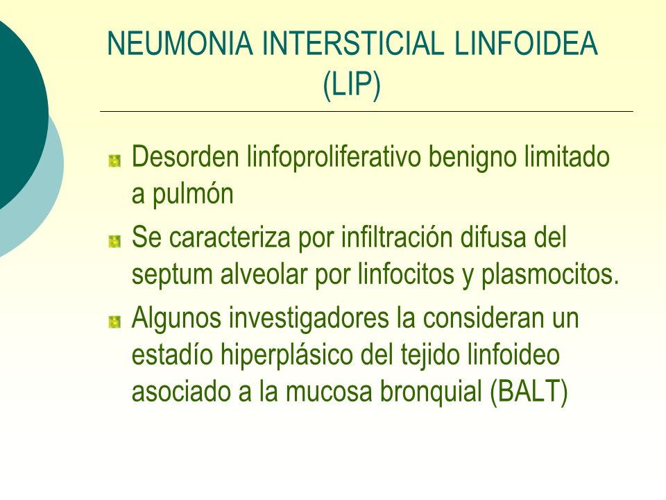 NEUMONIA INTERSTICIAL LINFOIDEA (LIP)