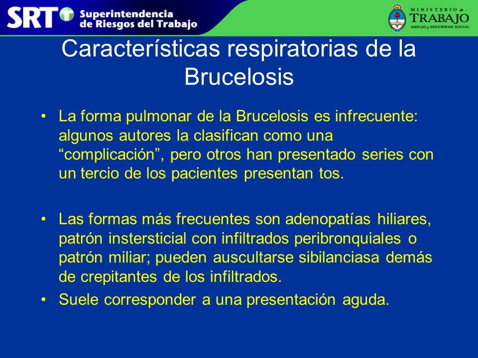 Características respiratorias de la Brucelosis