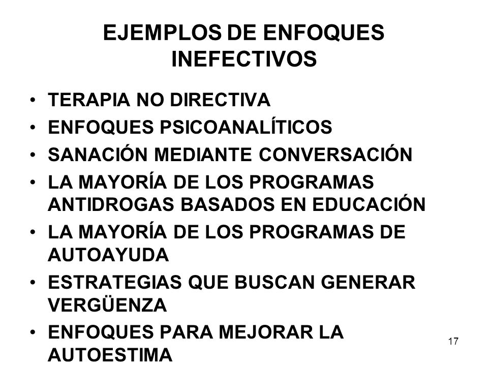 EJEMPLOS DE ENFOQUES INEFECTIVOS
