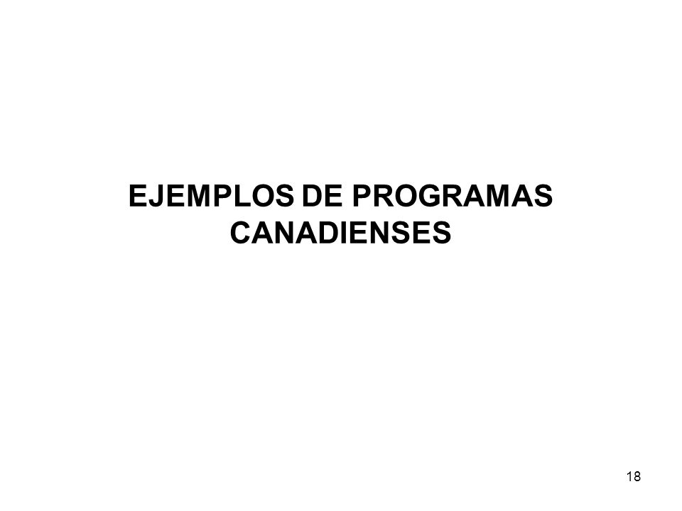 EJEMPLOS DE PROGRAMAS CANADIENSES