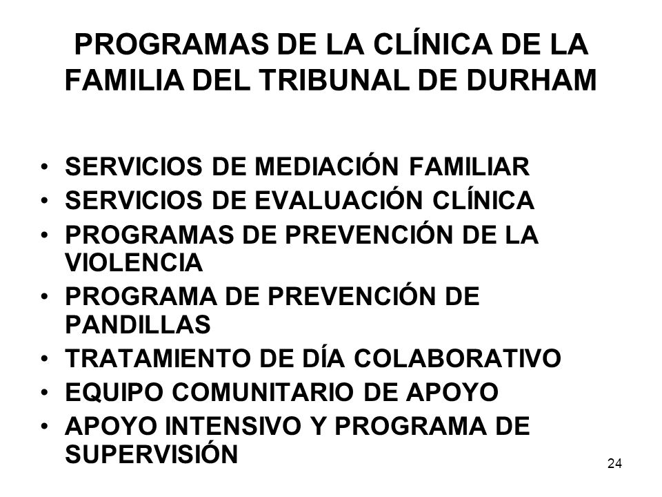PROGRAMAS DE LA CLÍNICA DE LA FAMILIA DEL TRIBUNAL DE DURHAM