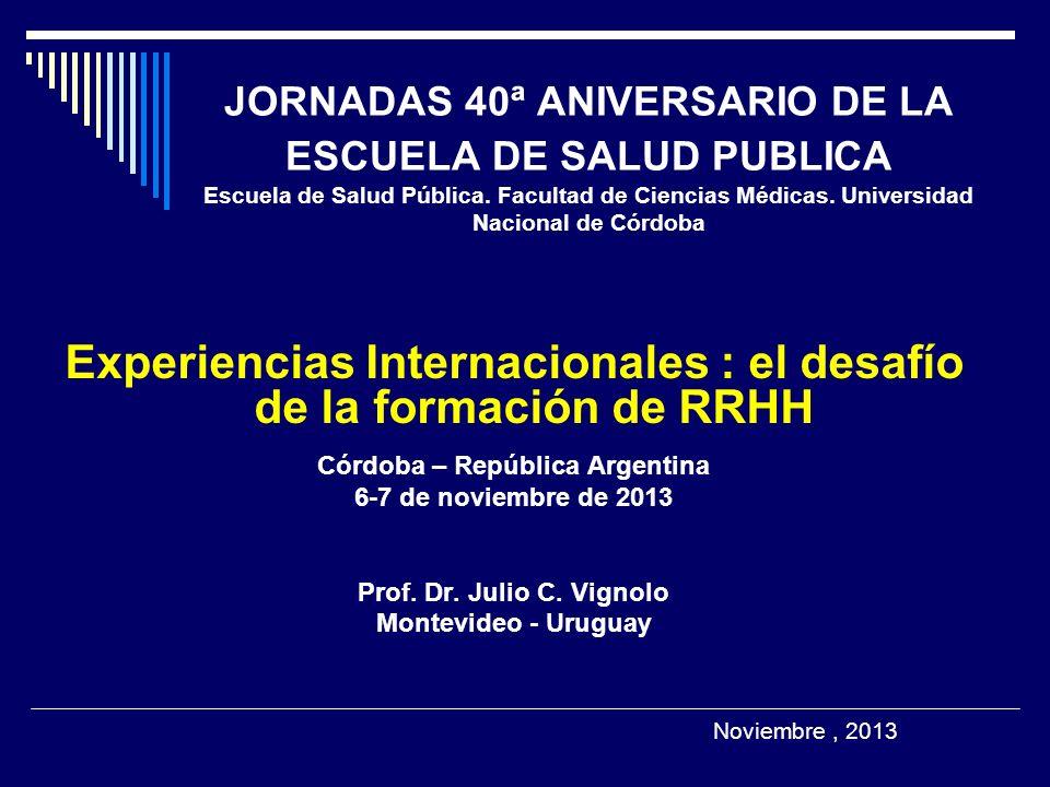 Experiencias Internacionales : el desafío de la formación de RRHH