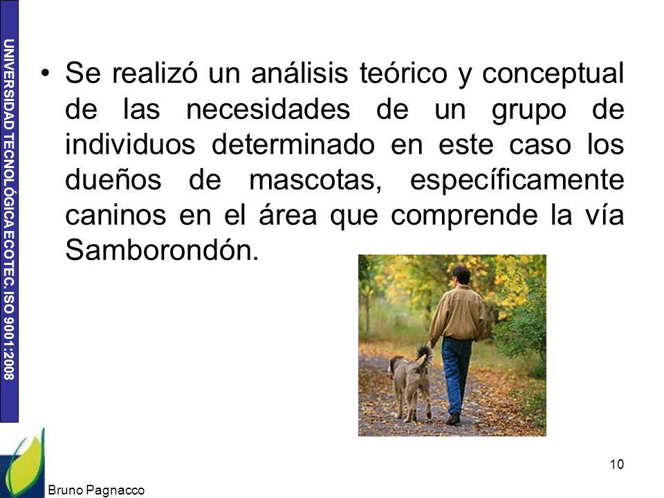 Se realizó un análisis teórico y conceptual de las necesidades de un grupo de individuos determinado en este caso los dueños de mascotas, específicamente caninos en el área que comprende la vía Samborondón.