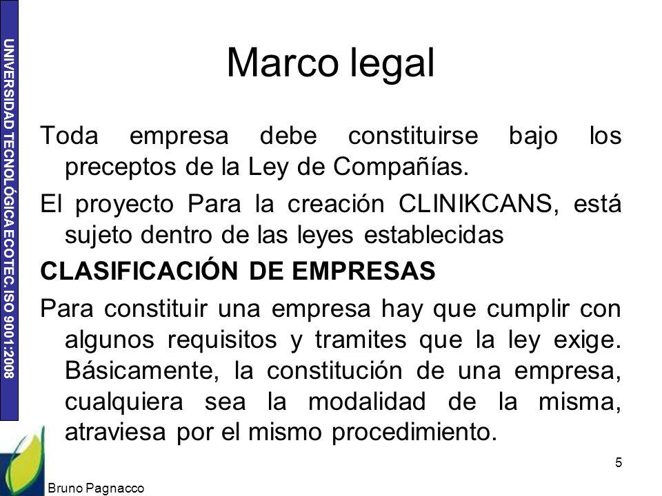 Marco legal Toda empresa debe constituirse bajo los preceptos de la Ley de Compañías.