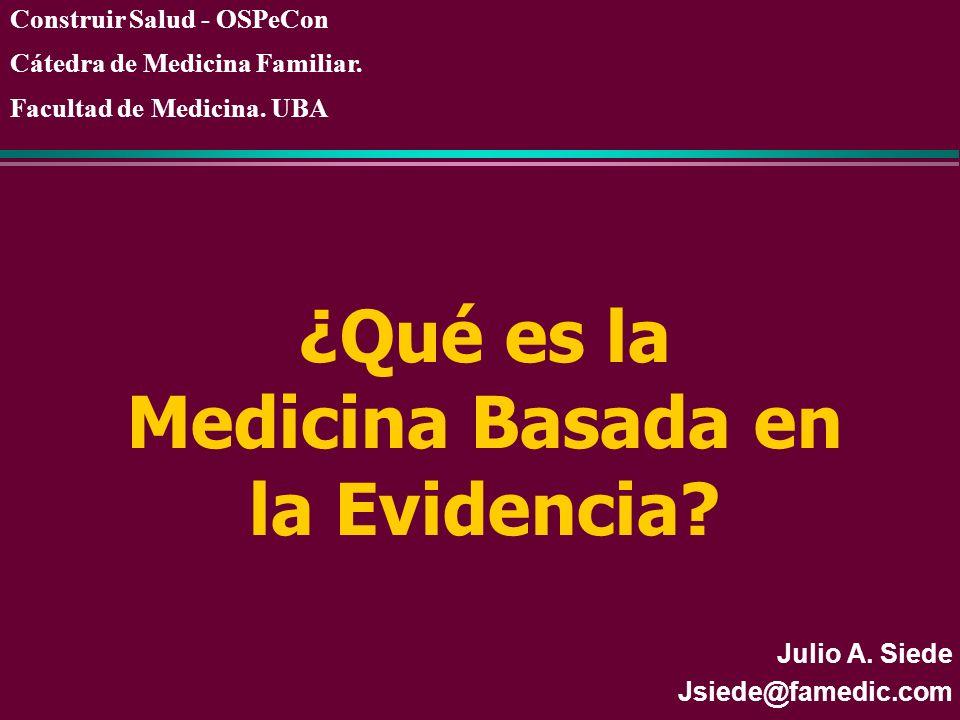 ¿Qué es la Medicina Basada en la Evidencia