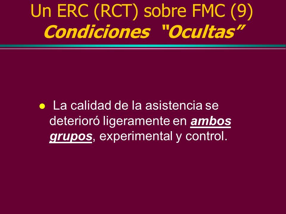 Un ERC (RCT) sobre FMC (9) Condiciones Ocultas