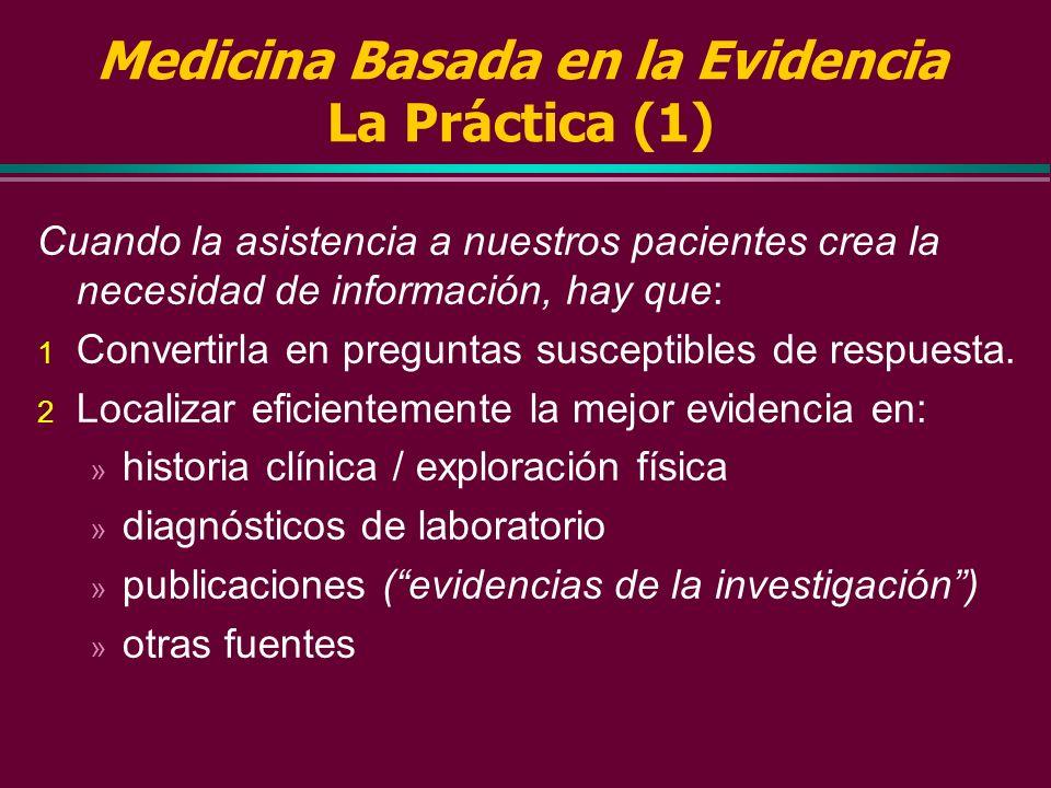 Medicina Basada en la Evidencia La Práctica (1)