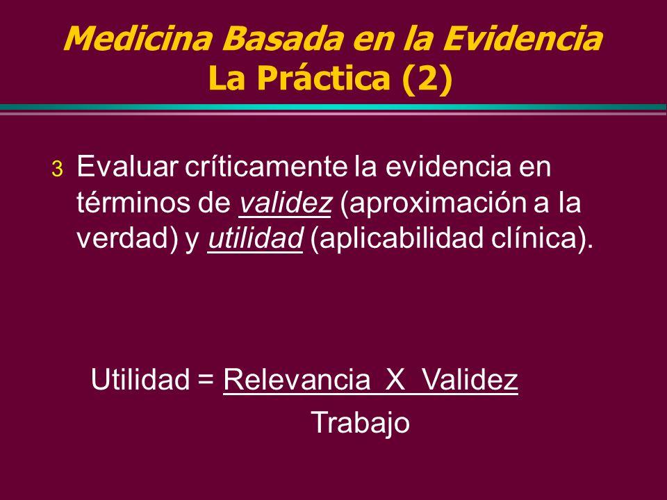 Medicina Basada en la Evidencia La Práctica (2)