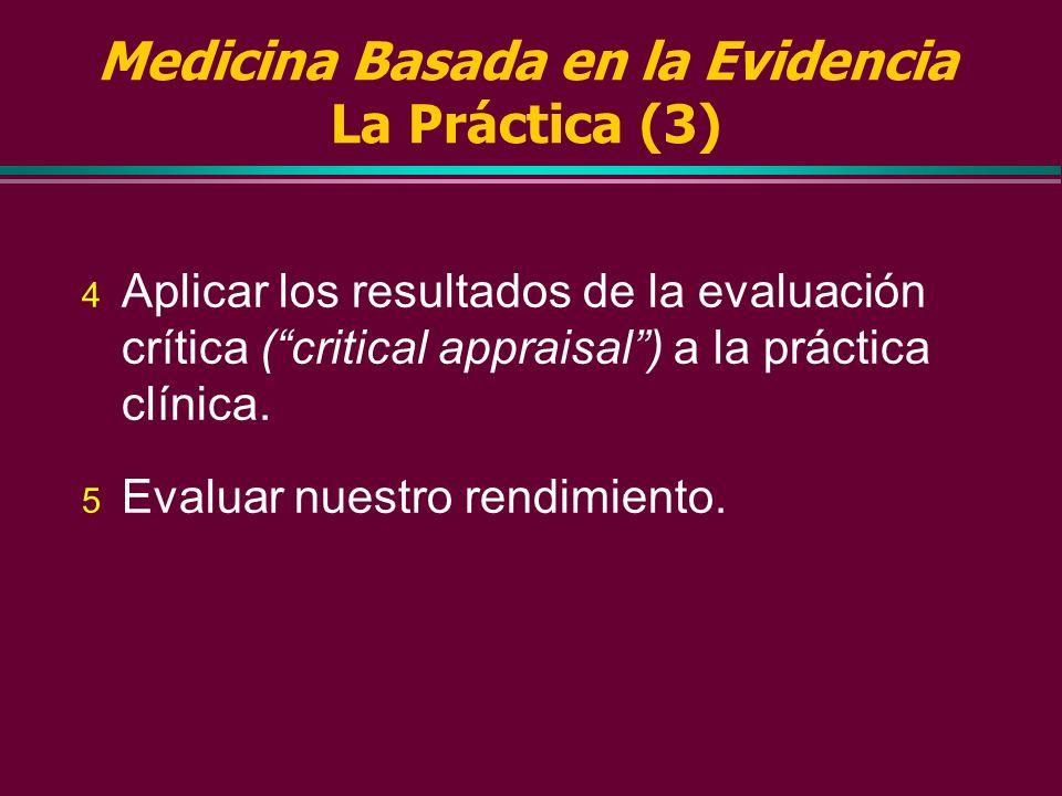 Medicina Basada en la Evidencia La Práctica (3)