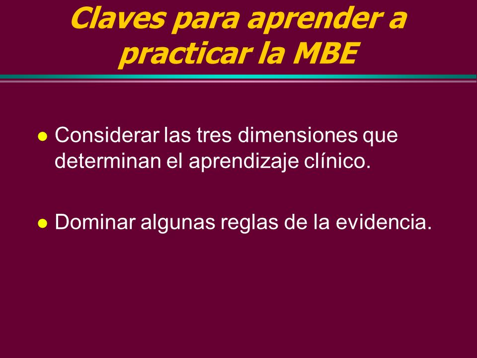 Claves para aprender a practicar la MBE
