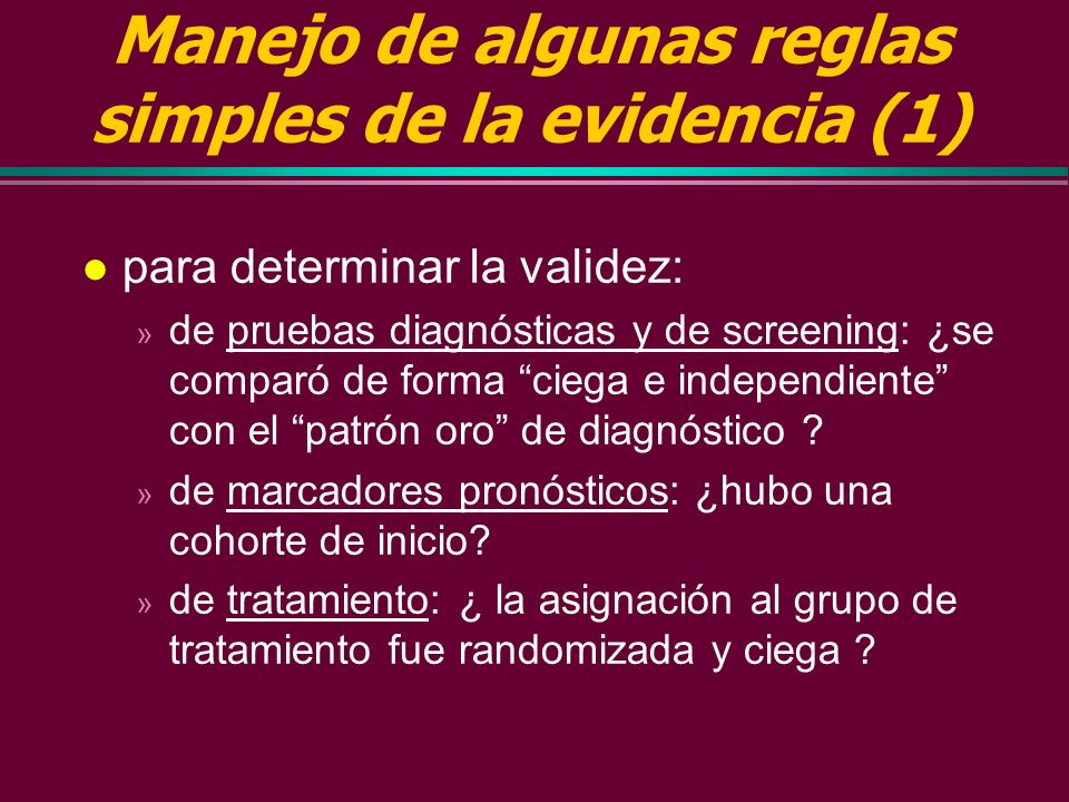 Manejo de algunas reglas simples de la evidencia (1)