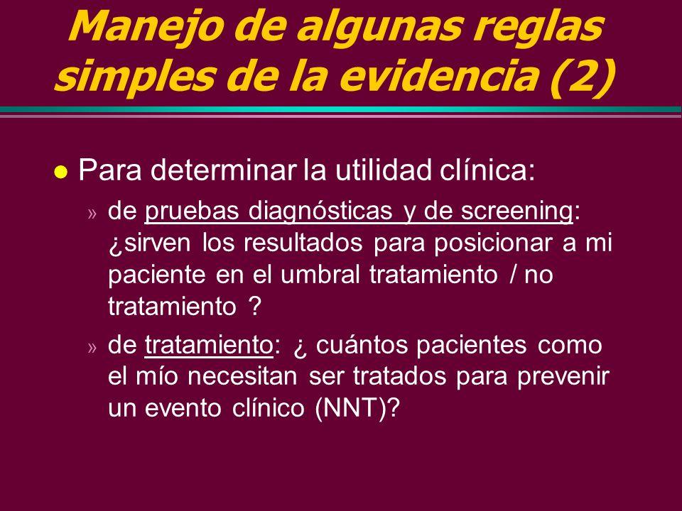 Manejo de algunas reglas simples de la evidencia (2)