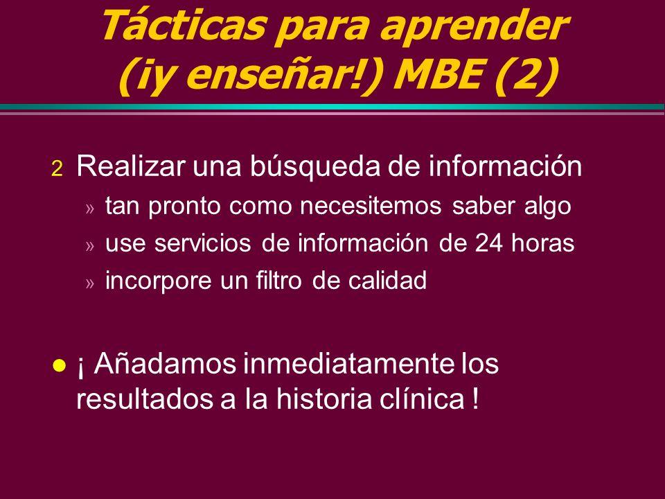 Tácticas para aprender (¡y enseñar!) MBE (2)