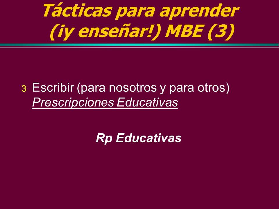 Tácticas para aprender (¡y enseñar!) MBE (3)