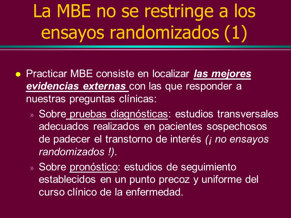 La MBE no se restringe a los ensayos randomizados (1)