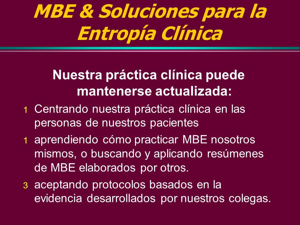 MBE & Soluciones para la Entropía Clínica