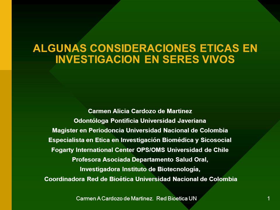 ALGUNAS CONSIDERACIONES ETICAS EN INVESTIGACION EN SERES VIVOS