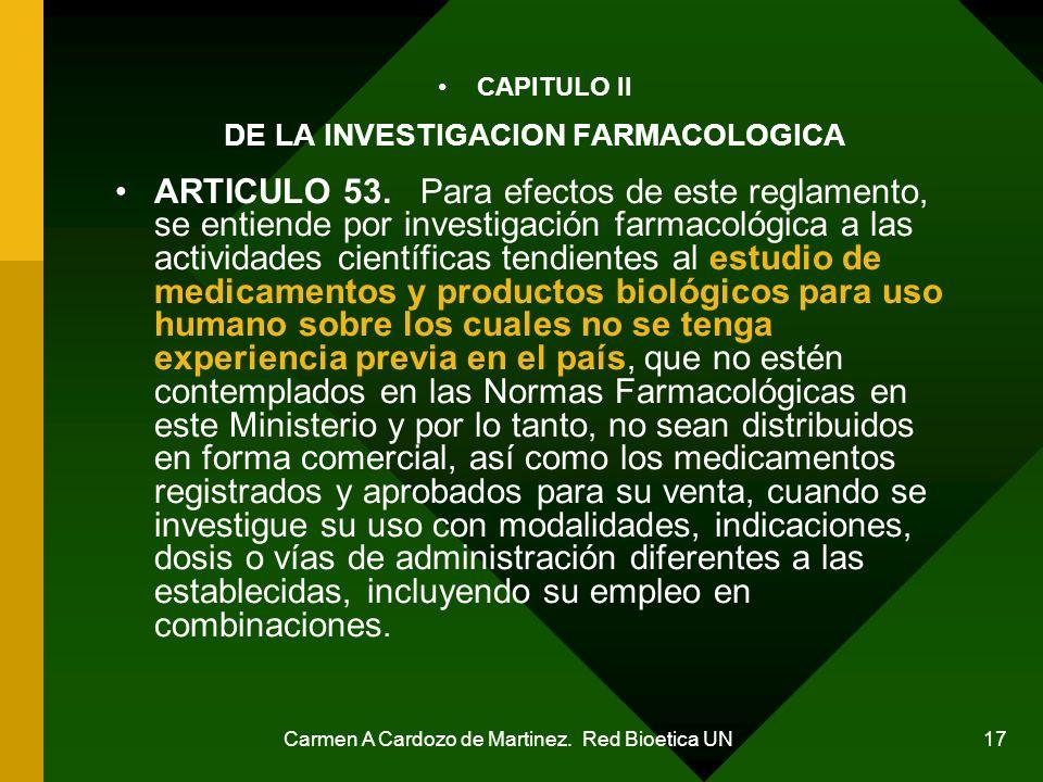 DE LA INVESTIGACION FARMACOLOGICA