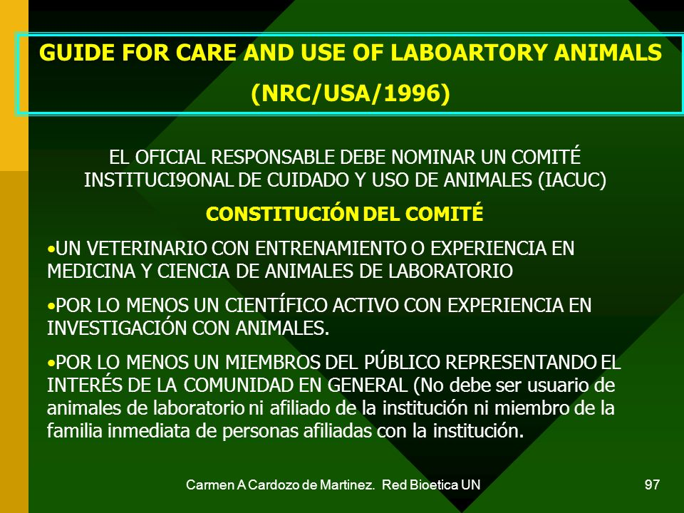 GUIDE FOR CARE AND USE OF LABOARTORY ANIMALS CONSTITUCIÓN DEL COMITÉ