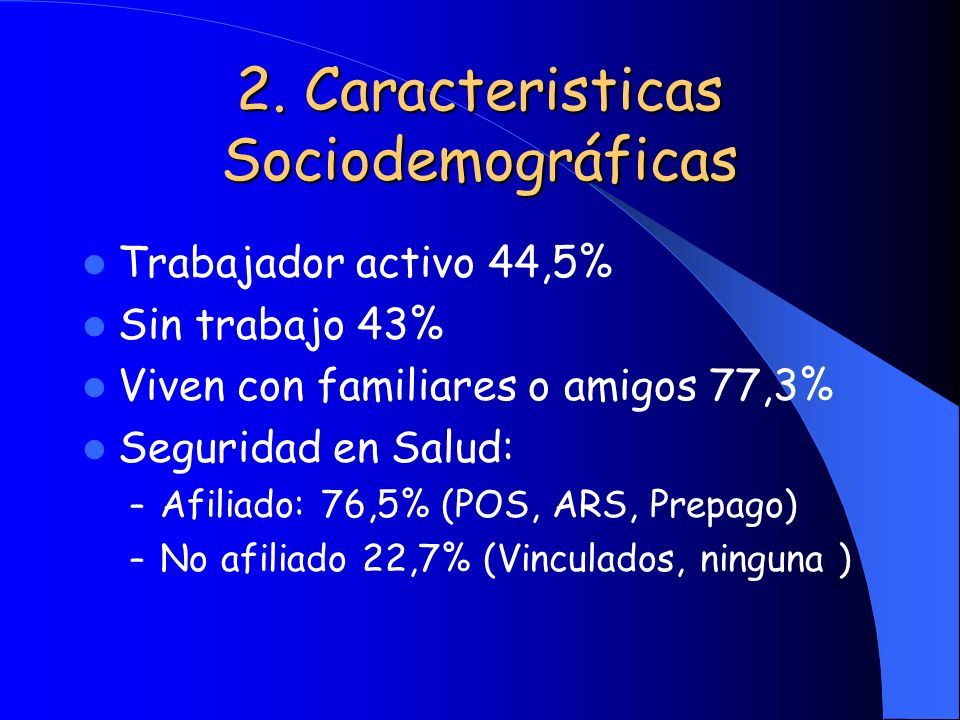 2. Caracteristicas Sociodemográficas