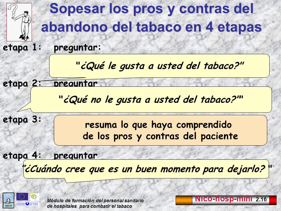 Sopesar los pros y contras del abandono del tabaco en 4 etapas
