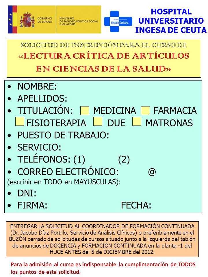 TITULACIÓN: MEDICINA FARMACIA FISIOTERAPIA DUE MATRONAS