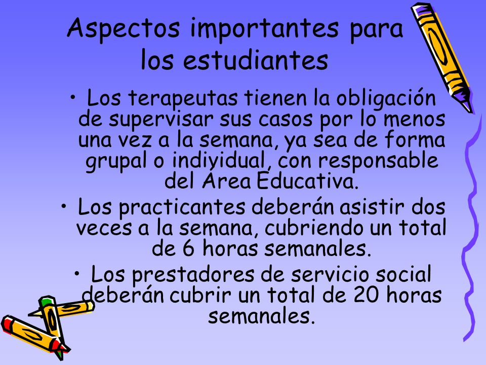 Aspectos importantes para los estudiantes