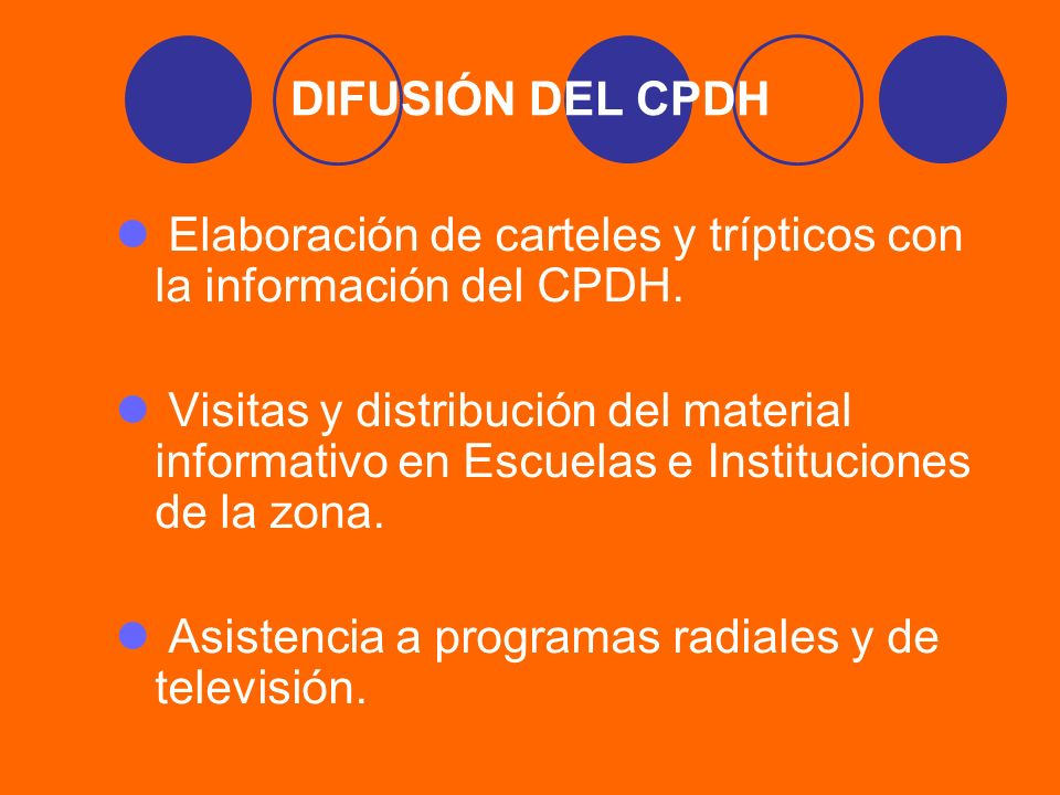 DIFUSIÓN DEL CPDH Elaboración de carteles y trípticos con la información del CPDH.