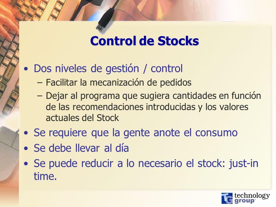 Control de Stocks Dos niveles de gestión / control