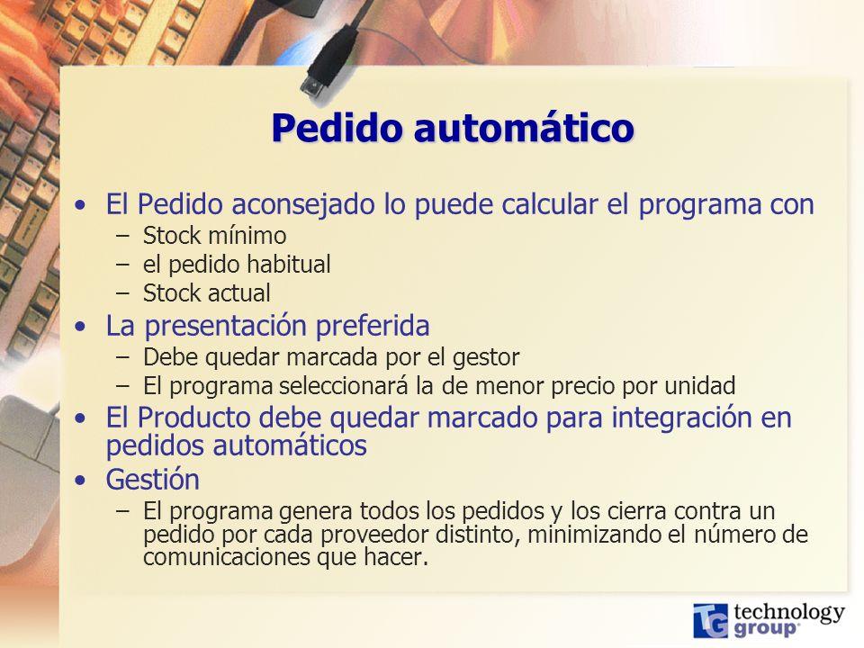 Pedido automático El Pedido aconsejado lo puede calcular el programa con. Stock mínimo. el pedido habitual.