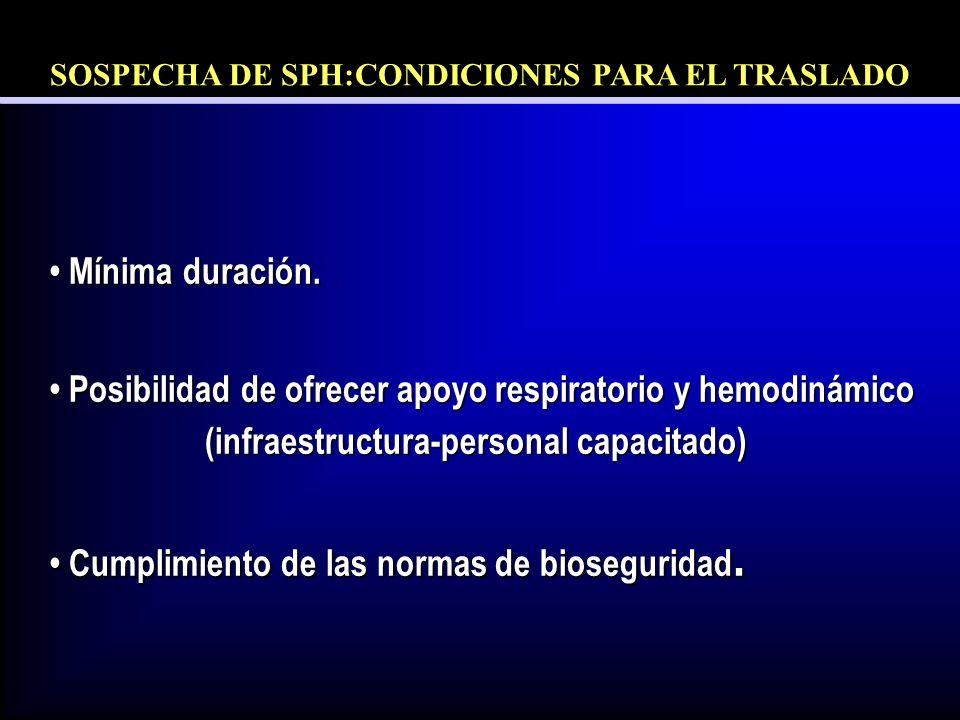 SOSPECHA DE SPH:CONDICIONES PARA EL TRASLADO