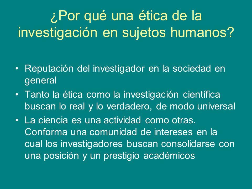 ¿Por qué una ética de la investigación en sujetos humanos