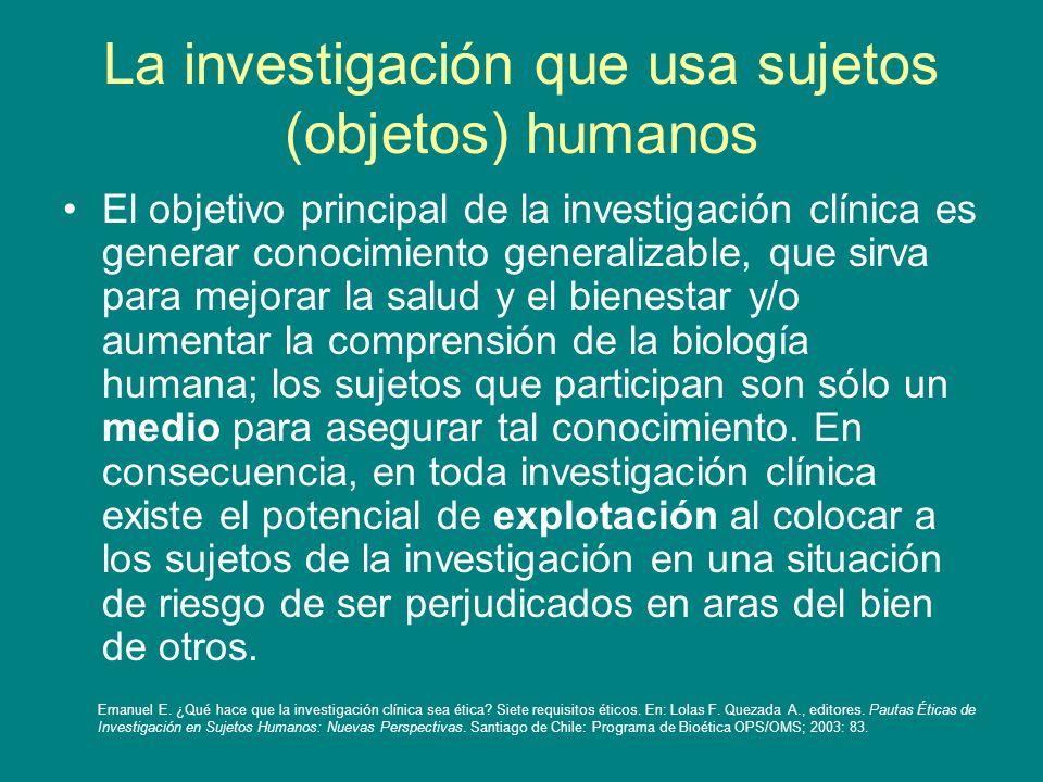 La investigación que usa sujetos (objetos) humanos