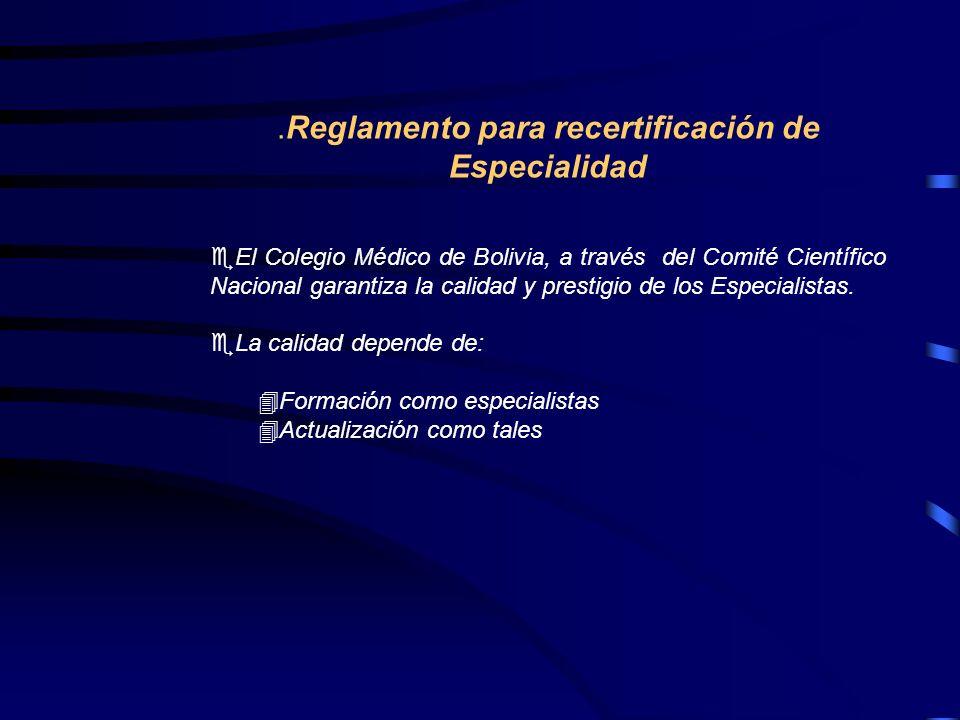 .Reglamento para recertificación de Especialidad
