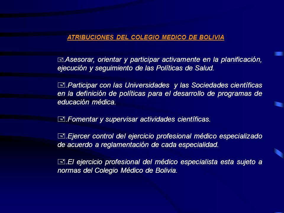 ATRIBUCIONES DEL COLEGIO MEDICO DE BOLIVIA