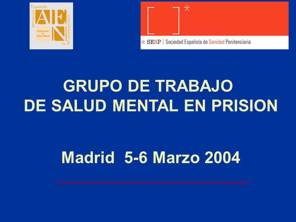 GRUPO DE TRABAJO DE SALUD MENTAL EN PRISION