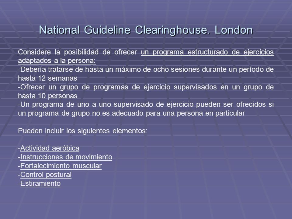 National Guideline Clearinghouse. London