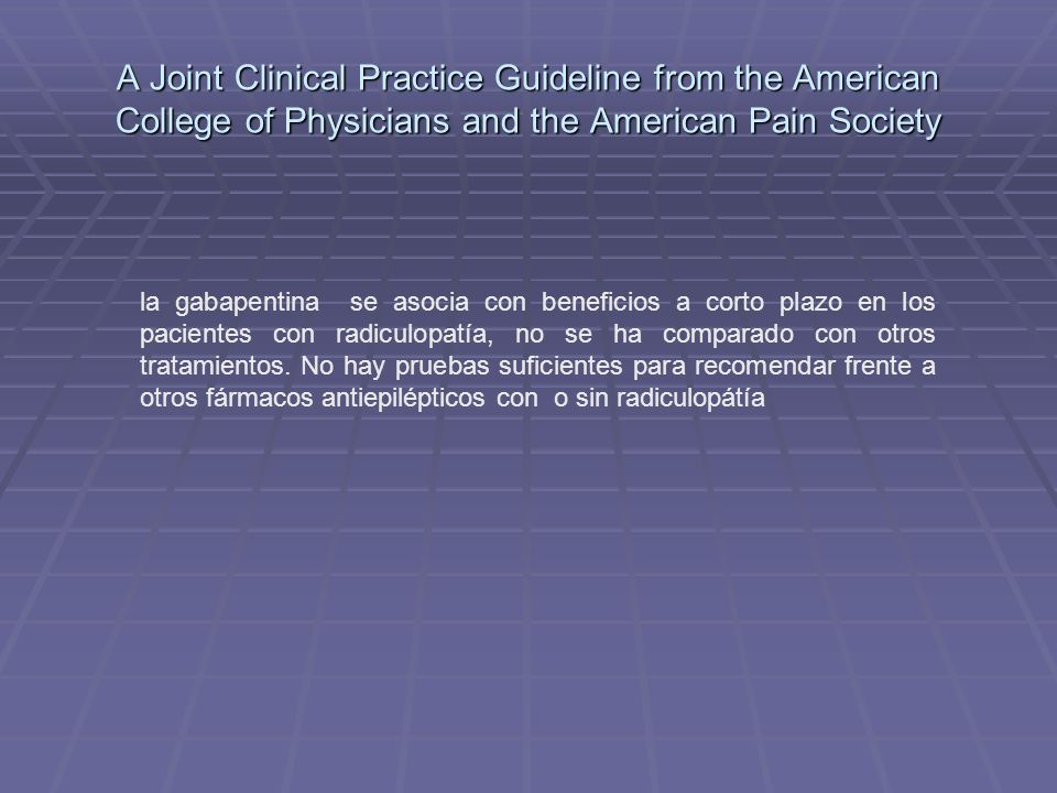 A Joint Clinical Practice Guideline from the American College of Physicians and the American Pain Society
