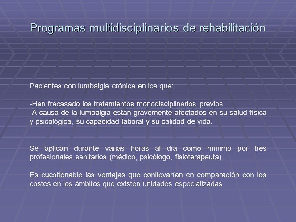 Programas multidisciplinarios de rehabilitación