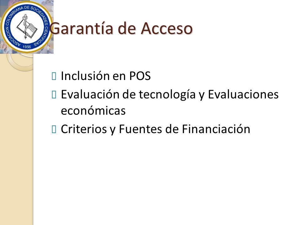Garantía de Acceso Inclusión en POS
