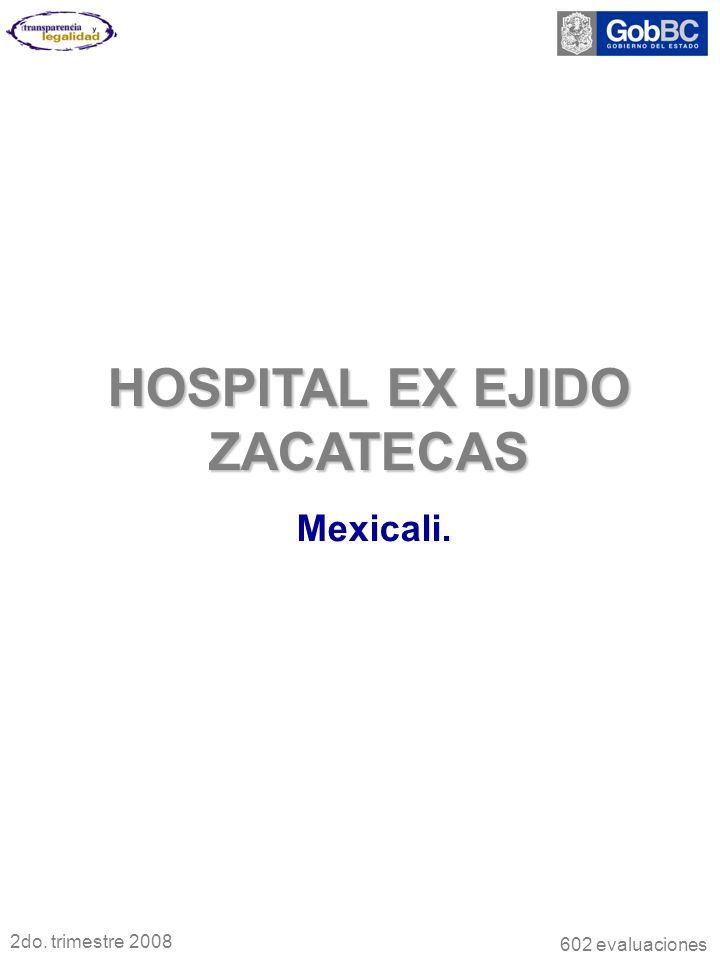 HOSPITAL EX EJIDO ZACATECAS